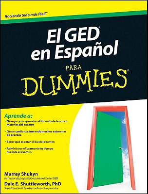 El GED en Espanol para Dummies / The GED in Spanish for Dummies By Shukyn, Murray/ Shuttleworth, Dale E.
