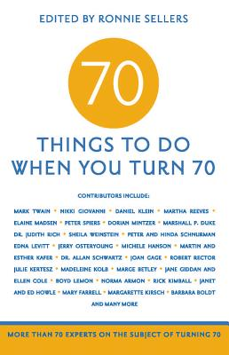 70 Things to Do When You Turn 70 By Chimsky, Mark Evan (EDT)